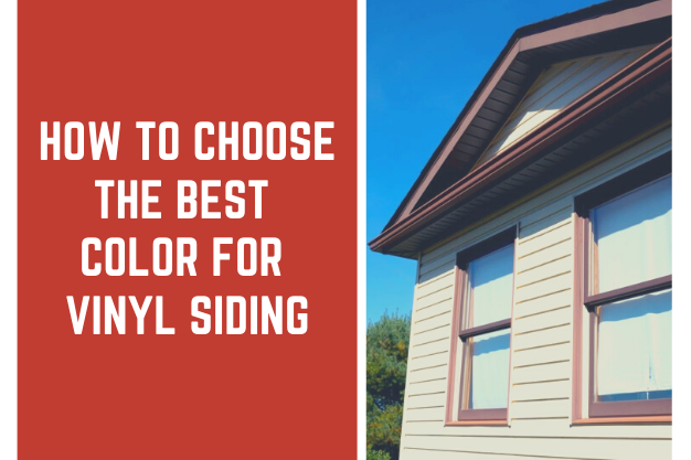 How to choose the best color for Vinyl Siding