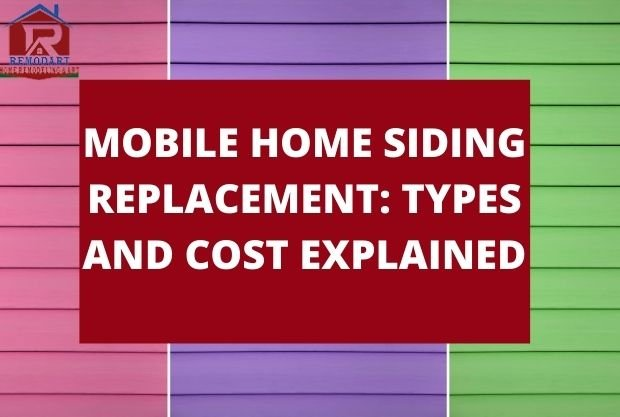 Mobile Home Siding Replacement: Types And Cost Explained