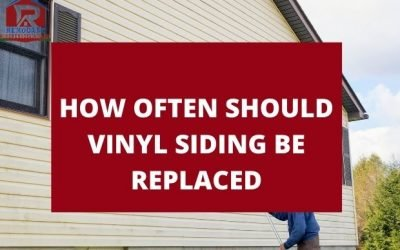 How Often Should Vinyl Siding Be Replaced