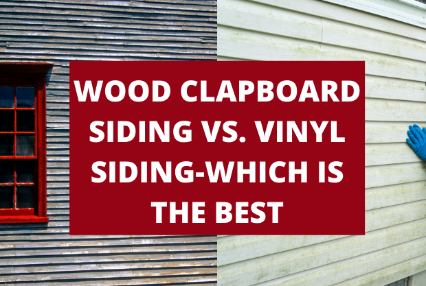 Wood Clapboard Siding VS. Vinyl Siding-Which is the best?